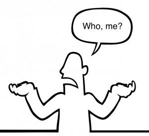 Who-me?