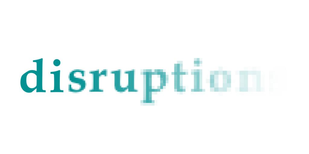 disruption text